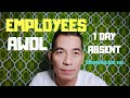 ABSENT WITHOUT LEAVE(AWOL)-EMPLOYEES
