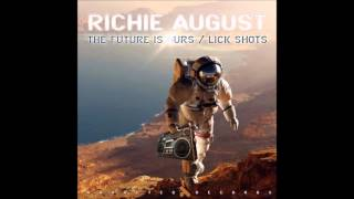 Repeat youtube video Richie August - The Future is Ours