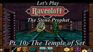 GreenGimmick Gamming – Ravenloft: The Stone Prophet – Part 10: The Temple of Set