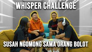 WHISPER CHALLENGE | NGAKAK SAMPE NANGIS - NANGIS !!!