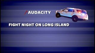 FIGHT NIGHT ON LONG ISLAND, HUGE BRAWL, FLIDS GONE CRAZY