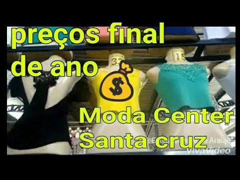 PREÇOS ROUPAS MODA CENTER SANTA CRUZ