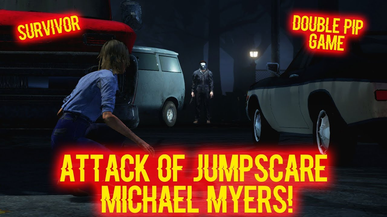 ATTACK OF JUMPSCARE MICHAEL MYERS! Dead By Daylight