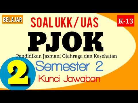 Soal UKK Kelas 2 SD Olahraga ( PAT Penjas PJOK Kurikulum 2013 ) dan Jawaban UAS semester 2 Terbaru