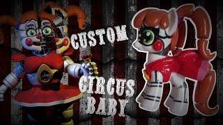 kv ll mlp fnaf custom circus baby pony ll by keanuvy varela