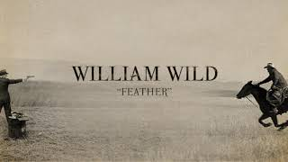 William Wild - Feather (Audio)