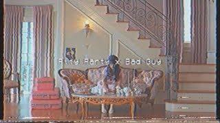 Pity Party x Bad Guy - Melanie Martinez/Billie Eilish (800 Subs Special)