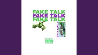 Fake Talk