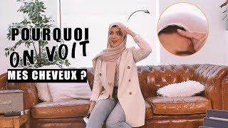Pourquoi on voit mes cheveux avec mon hijab ? FAQ