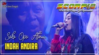 Indah andira-Soko opo atimu (live scorpio Blora-Jateng)