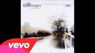 St Germain - Rose Rouge (Spiller Rouge Mix)