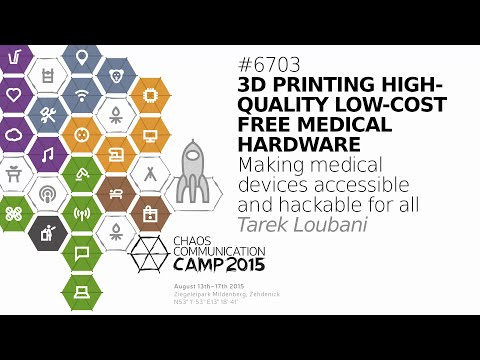 Tarek Loubani: 3D Printing High Quality Low Cost Free Medical Hardware