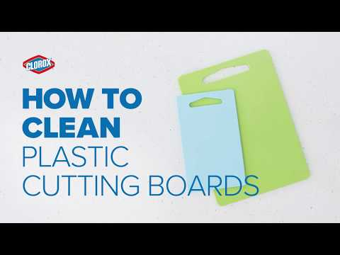 Clorox® How-To : Clean Cutting Boards (Plastic)