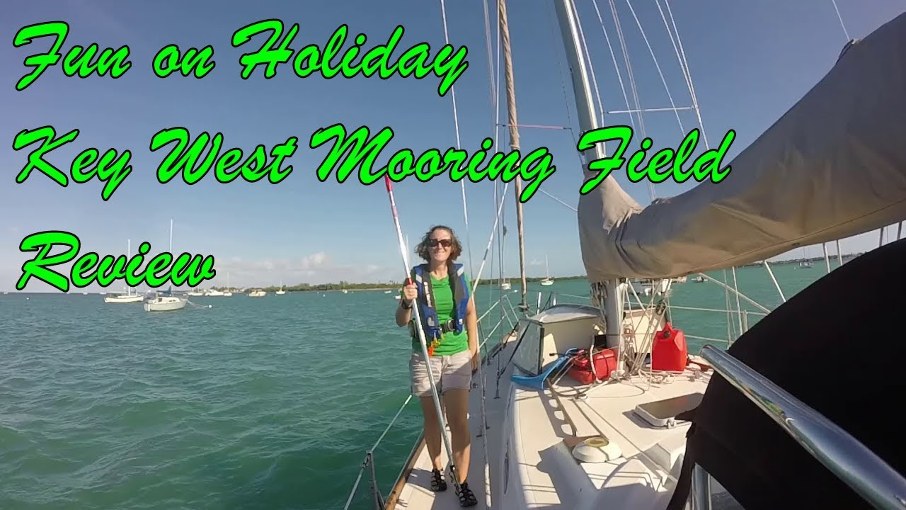 Key West Mooring Field Review Myth Busting and Myth Confirming