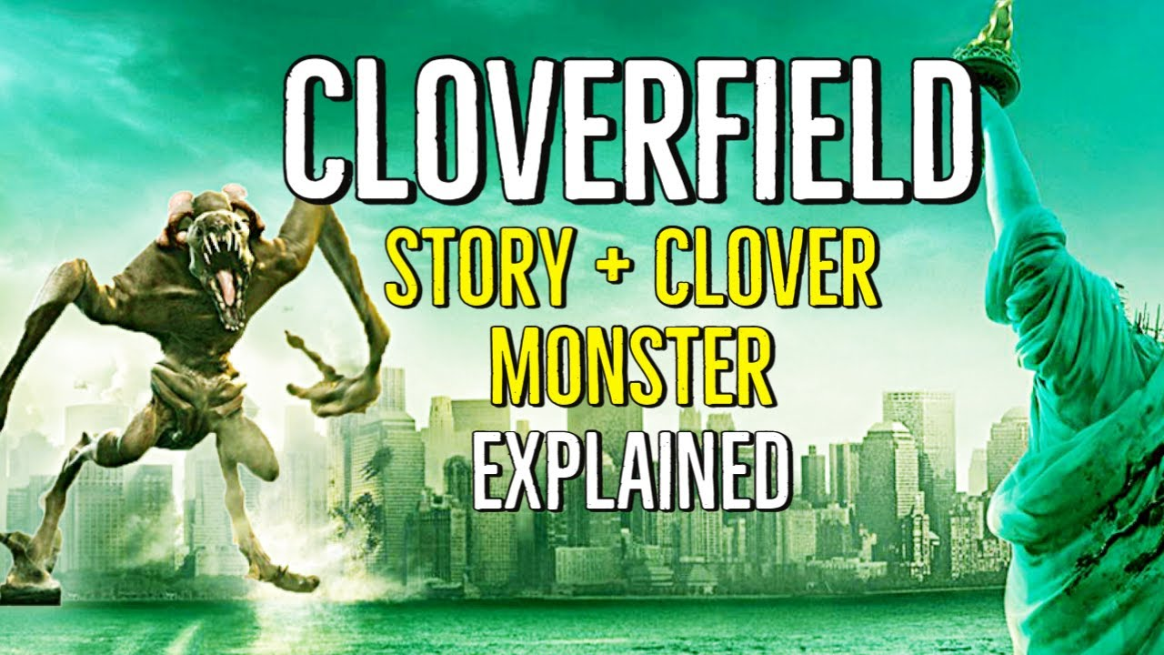 Download CLOVERFIELD (Story + Clover Monster) EXPLAINED