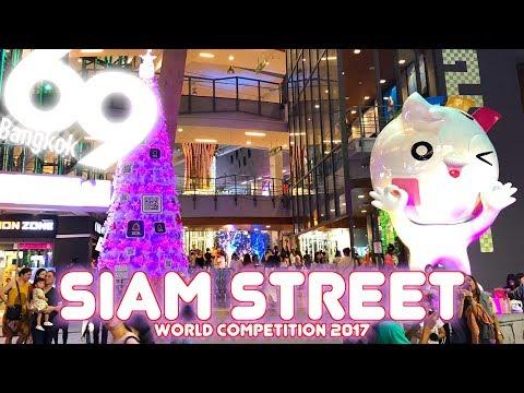 SIAM STREET 2017 / World Competition / BANGKOK