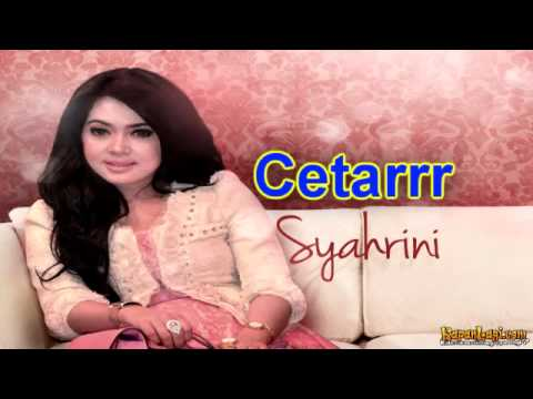 SYAHRINI - Cetar