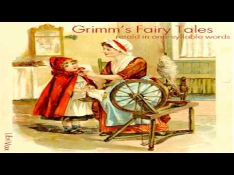 Grimm's Fairy Tales - Retold in One-Syllable Words | Jacob & Wilhelm Grimm | Myths | English | 1/2
