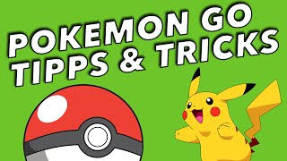 POKEMON GO TIPPS & TRICKS - TUTORIAL Deutsch