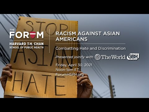 Racism Against Asian Americans: Combatting Hate and Discrimination