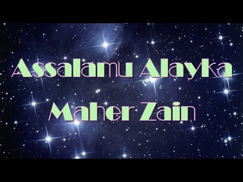 Maher Zain  -  السلام عليك  Assalamu Alayka  (Song & Lyrics) (Arabic Version)