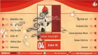 Yahya Soyyiğit - Zakir Ol