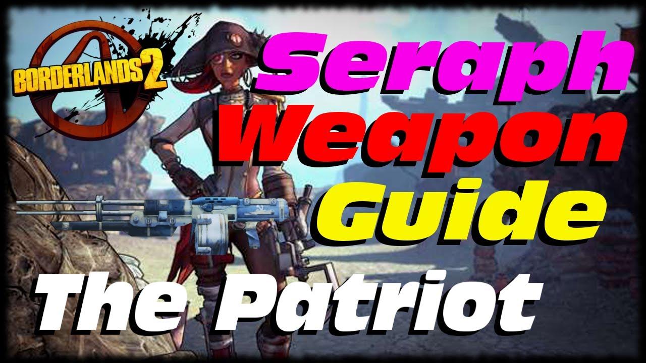 Borderlands 2 Seraph Item Guide! Patriot Sniper Rifle ... Borderlands 2 Scaling Dlc Uvhm