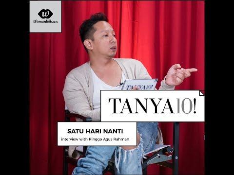Tanya 10! Film Satu Hari Nanti bersama Ringgo Agus Rahman