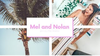 I CAN FINALLY TALK ABOUT IT // Mel and Nolan