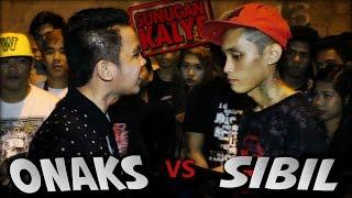 Repeat youtube video SUNUGAN KALYE - Onaks vs Sibil