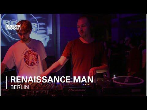 Renaissance Man Boiler Room Berlin DJ Set