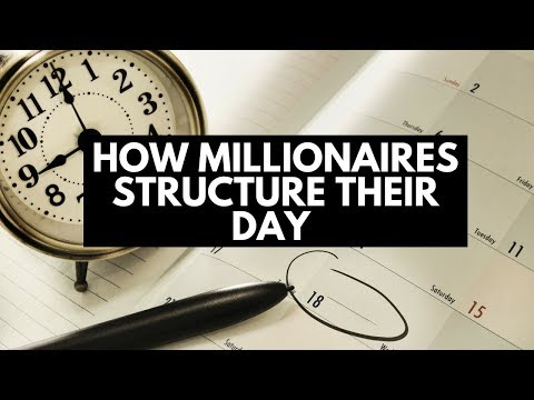 How Millionaires Structure Their Day (Step-by-Step)