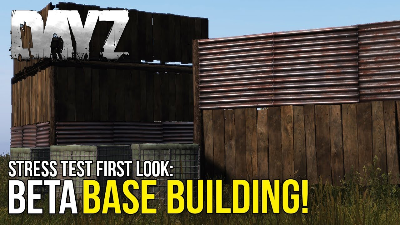 Beta Base Building First Look! ~ #DayZ 0 63 Stress Test