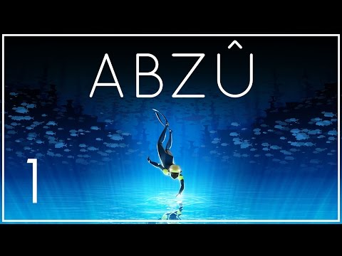 Let's Play ABZU Part 1 - Diving Adventure [ABZÛ PC Gameplay/Walkthrough]