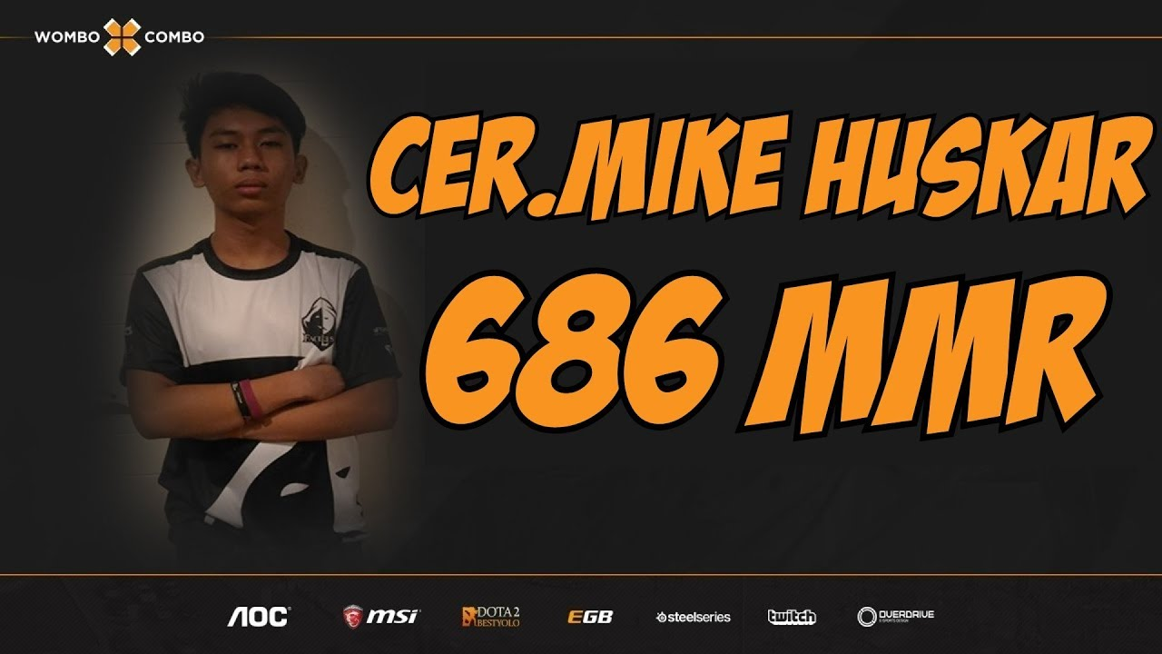 Cer.Mike.WxC Plays Huskar | Team KangCer | 686 MMR Adventures
