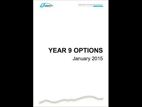 Yr 9 OPTIONS - 2015 | St Julian's School