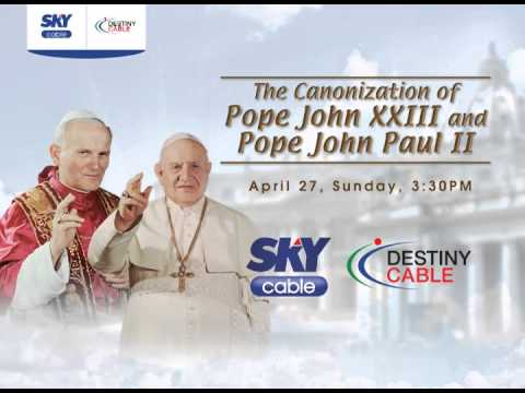 Watch the Canonization of Pope John XXIII and Pope John Paul II LIVE and in HD on SKYcable