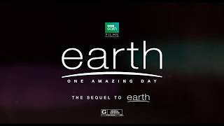 BBC Earth Films | Earth: One Amazing Day (the Movie) | In Theaters across North America  | Oct 6th