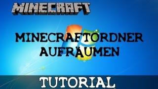 Tutorial: Minecraft-Ordner aufräumen [German] [FullHD]