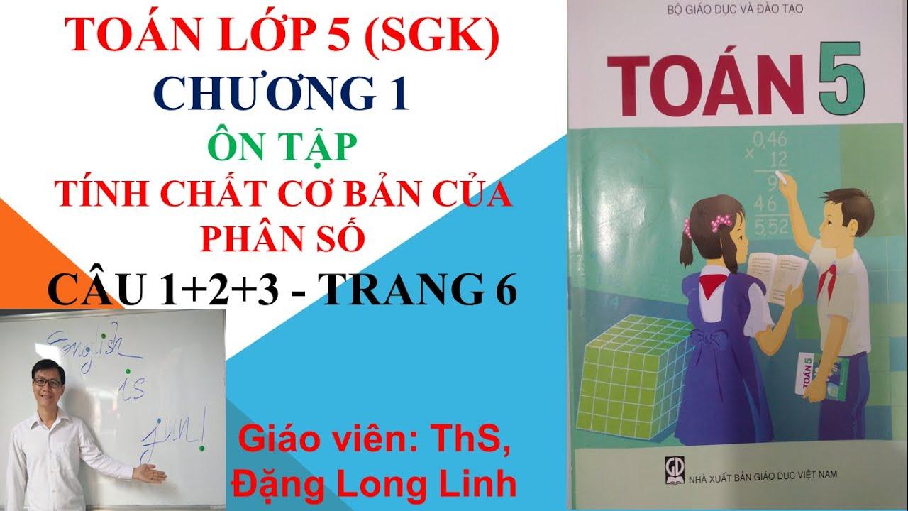 Toán lớp 5 (SGK) – Chương 1 – Ôn tập: Tính chất cơ bản của phân số – Câu 1+2+3 – Trang 6