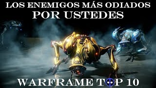 Warframe Top 10 - Los Enemigos más Odiados... POR USTEDES