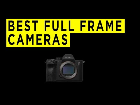 Top Ten Best Full Frame Cameras - 2021