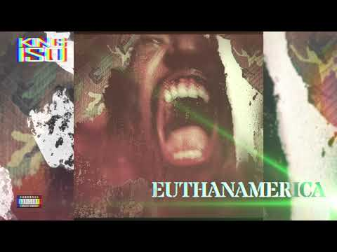 King Iso - Euthanamerica - OFFICIAL AUDIO