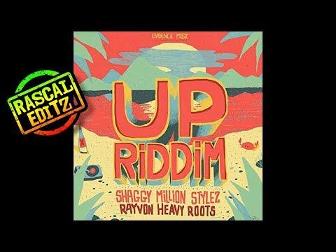 Up Riddim 2017 (Rascal Editz Mix)