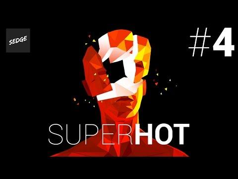 GO CRAZY? DON'T MIND IF I DO! | SuperHot Gameplay [#4]