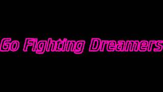 Go Fighting Dreamers Instrumental