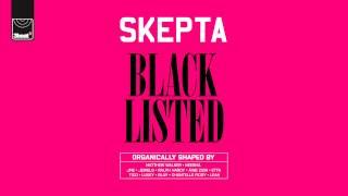 Skepta - Blacklisted - Track 12