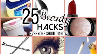 25 beauty hacks every girl should know