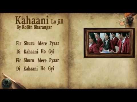Kahani | Lo Jill | Lyrical Video By RoBin...