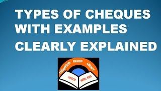 Types Of Cheques With simple Examples To understand Clearly( Banking Awareness)